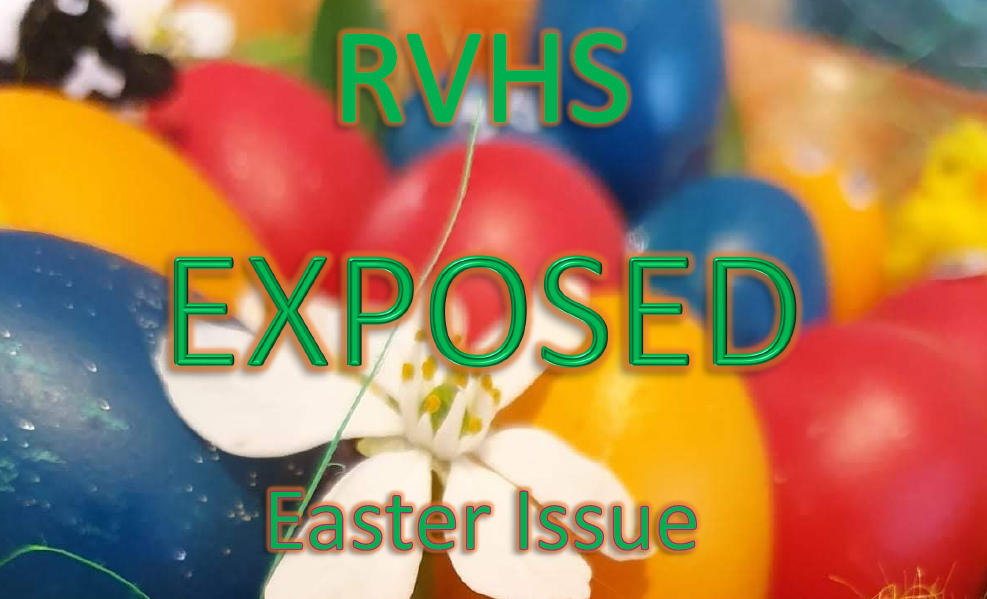 RVHS Exposed – Easter 2020